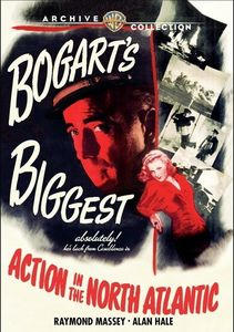 Action In The North Atlantic , Humphrey Bogart