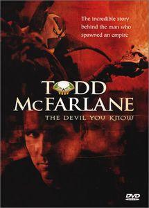 Todd McFarlane: Devil You Know