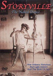 Storyville: Naked Dance
