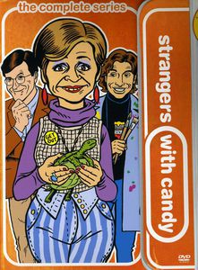Strangers With Candy: Complete Series