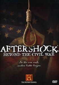 Aftershock: Beyond the Civil War