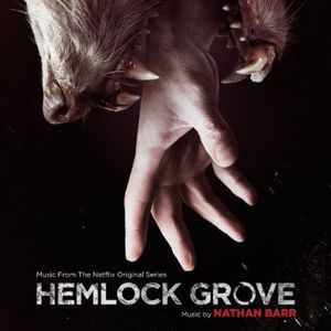 Hemlock Grove (Original Soundtrack)