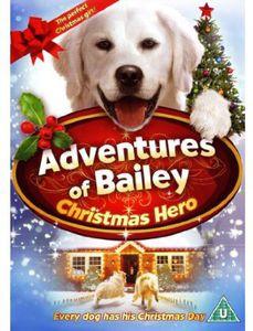 Adventures of Bailey: Christmas Hero [Import]