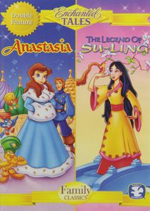 Enchanted Tales: Anastasia & The Legend Of Su-Ling