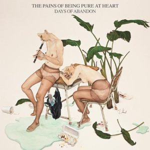 Days of Abandon [Import] , The Pains of Being Pure at Heart