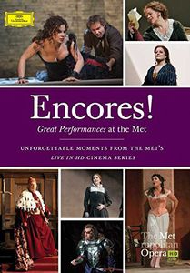 Encores Great Performances at the Met