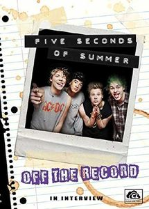 5 Seconds of Summer: Off the Record: The Interview
