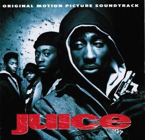 Juice (Original Soundtrack) [Explicit Content]