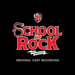 School of Rock: The Musical /  O.B.C.