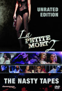 La Petite Mort 2: The Nasty Tapes