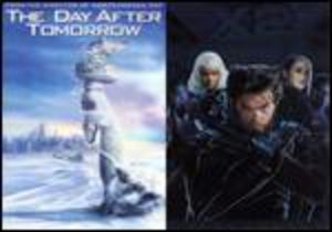 Day After Tomorrow/ X2 Xmen United