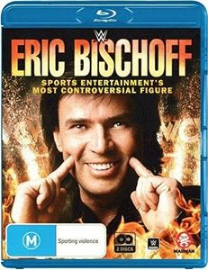 WWE: Eric Bischoff - Sports Entertainment's Most [Import]