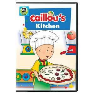 Caillou: Caillou's Kitchen