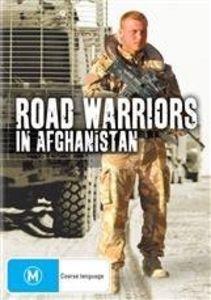 Road Warriors in Afghanistan [Import]