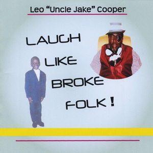 Laugh Like Broke Folk