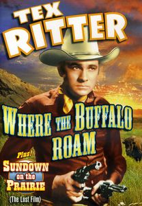 Tex Ritter Double Feature: Where the Buffalo Roam