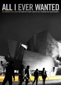 All I Ever Wanted: Live From the Walt Disney Concert Hall