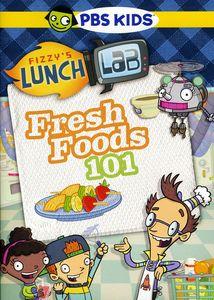 Fizzy's Lunch Lab: Fresh Food 101