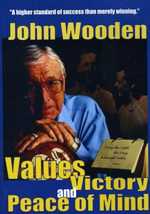 John Wooden: Values Victory and Peace of Mind