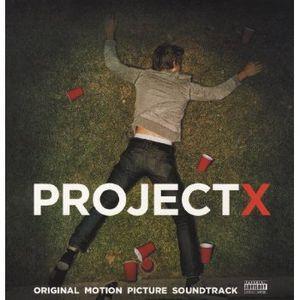 Project X (original Soundtrack)