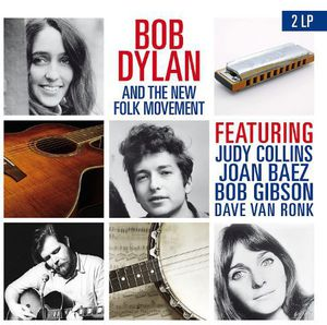 Bob Dylan & the New Folk Movement [Import] , Bob Dylan