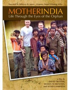 Mother India: Life Through the Eyes of the Orphan