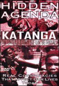 Hidden Agenda 5: Katanga - Untold Story of