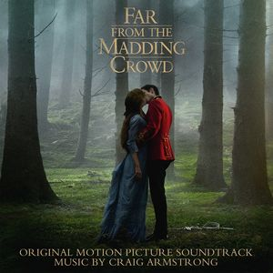 Far from the Madding Crowd - O.S.T.