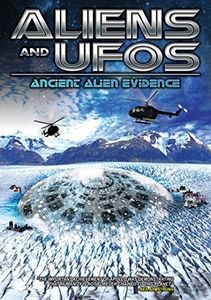 Aliens and UFOs: Ancient Alien Evidence
