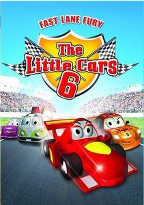 The Little Cars 6: Fast Lane Fury (W /   Bonus Little Cars 1)