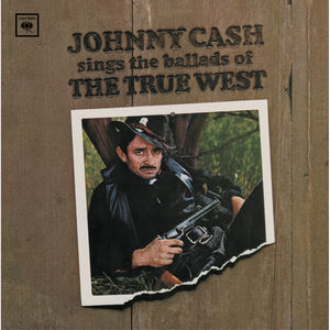 Sings Ballads of the True West , Johnny Cash