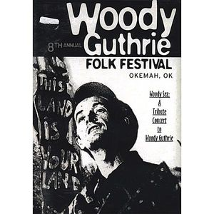 Woody Sez: A Tribute Concert to Woody Guthrie