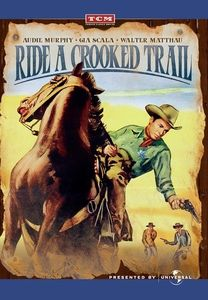 Ride a Crooked Trail