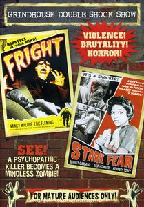 Grindhouse Double Feature: Fright /  Stark Fear