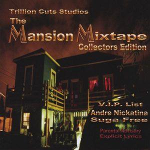 Mansion Mixtape