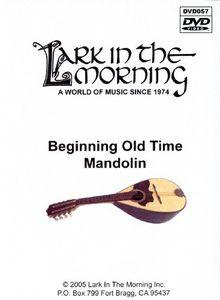 Beginning Old Time Mandolin