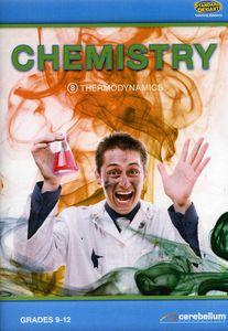 Chemistry 8: Thermodynamics