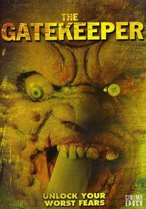 The Gatekeeper: Unlock Your Worst Fears