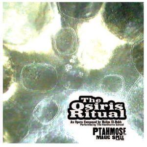 Osiris Ritual-Ptahmose & the Magic Spell Part 1
