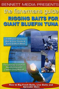 Rigging Baits for Giant Bluefin Tuna