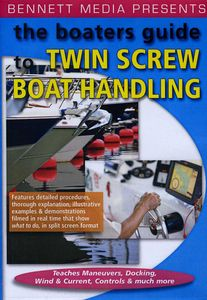 The Boaters Guide to Twin Screw Boat Handling