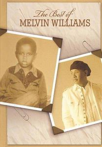 The Best of Melvin Williams