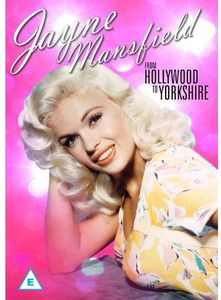 Jayne Mansfield-From Hollywood to Yorkshire [Import]