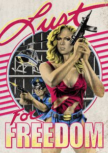 Lust for Freedom