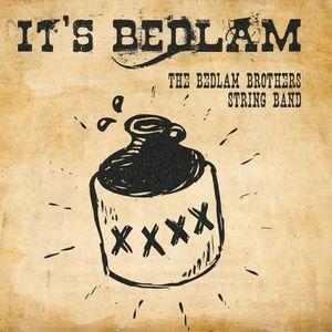 It's Bedlam!
