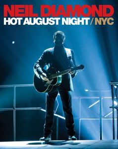 Hot August Night NYC from Madison Square Gardens , Neil Diamond