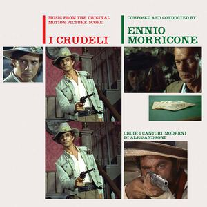 I Crudeli ((The Cruel Ones, The Hellbenders) (Music From the Original Motion Picture Score)