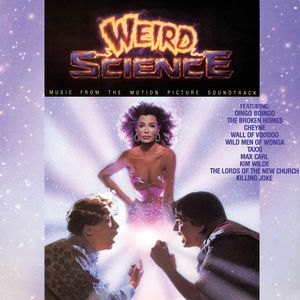 Weird Science (Music From The Motion Picture Soundtrack)