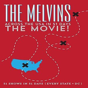 MELVINS Across the USA in 51 Days: The Movie