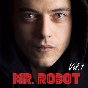 Mr. Robot 1: Volume 1 (Original Soundtrack)